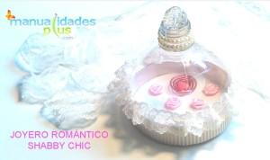 Joyero Romántico Shabby Chic Manualidades con botellas plásticas