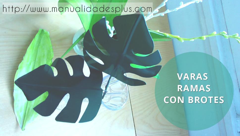 varas-brotes-rama-falsa-video-http-www-manualidadesplus-com