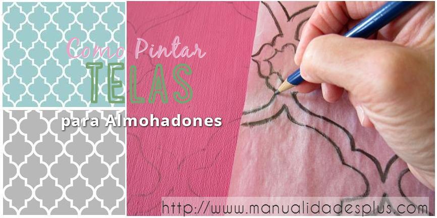 Manualidades en Tela Como Pintar Tela para Almohadones befe8f40ce3