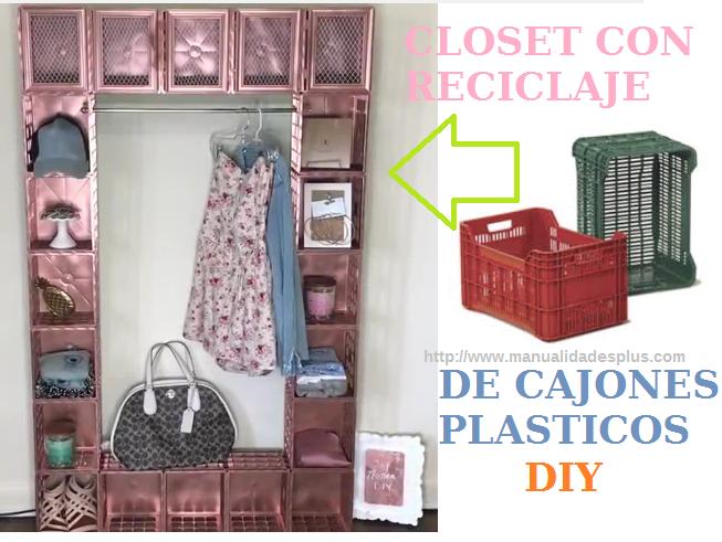 Reciclaje de cajones plasticos closet diy for Reciclaje manualidades decoracion
